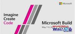 微软Build 2018大会公布win7等全盘计划,4月23开启的解决办法